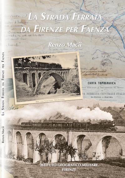 La strada ferrata da Firenze per Faenza. Capertina